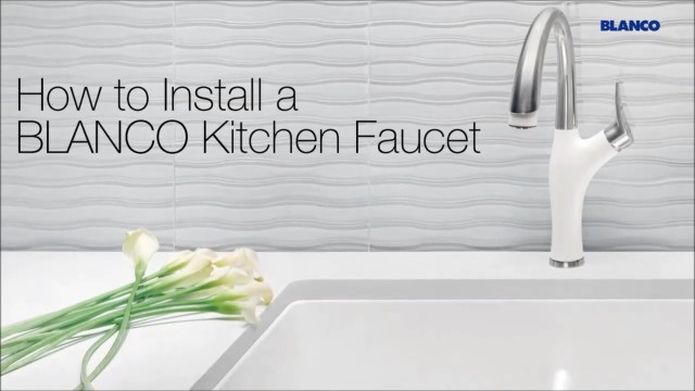 How To Videos For Faucets Blanco